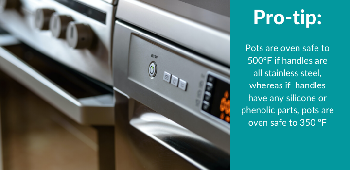 Pro-tip: Stainless steel Pots oven safe