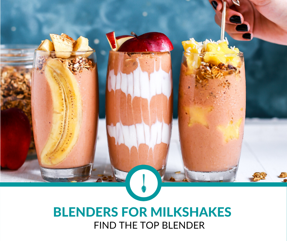 Best Blender for Milkshakes
