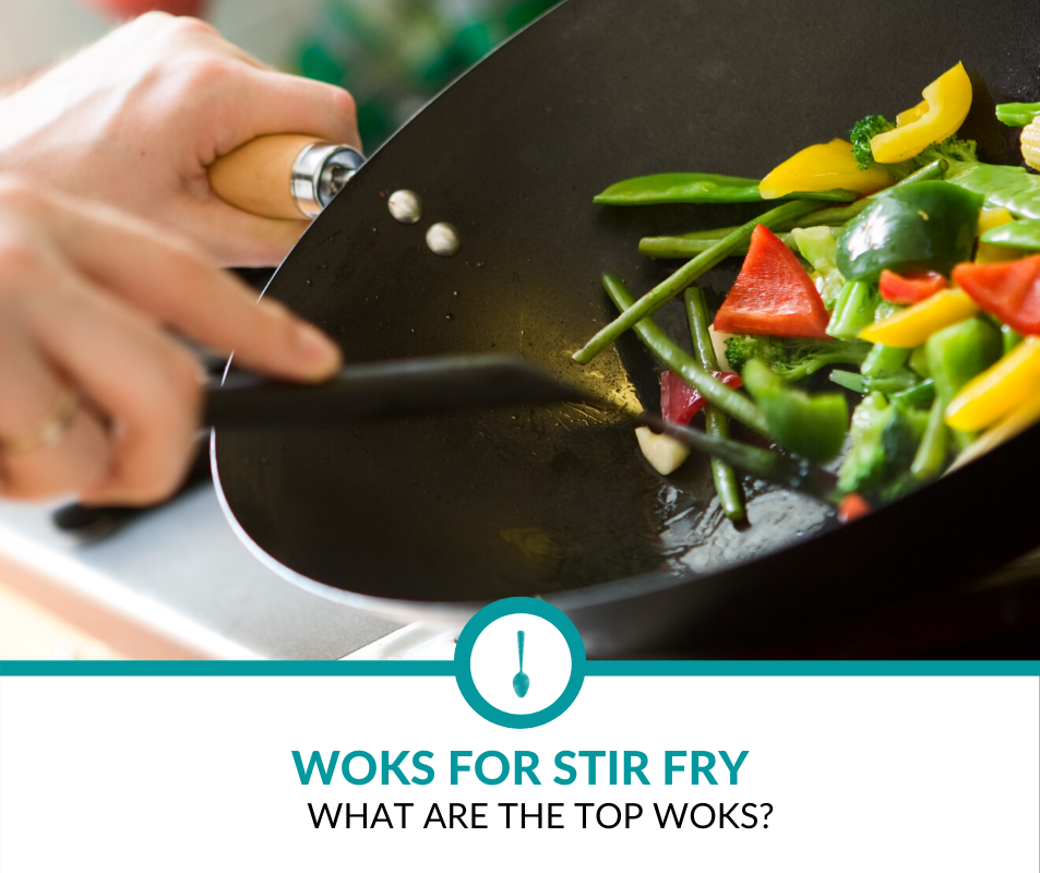 Best Woks for Stir Fry