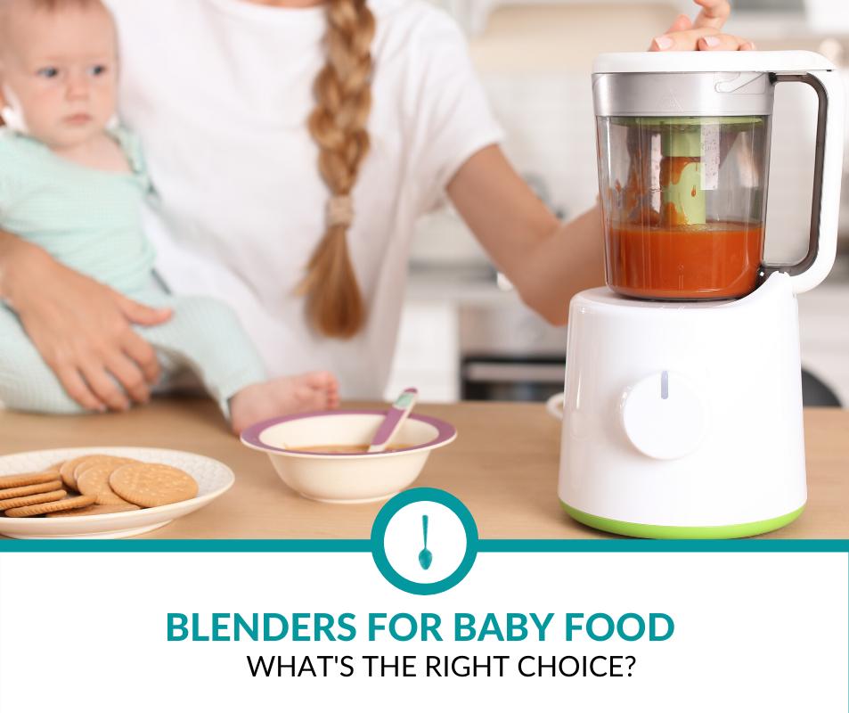 Blenders for Baby Food