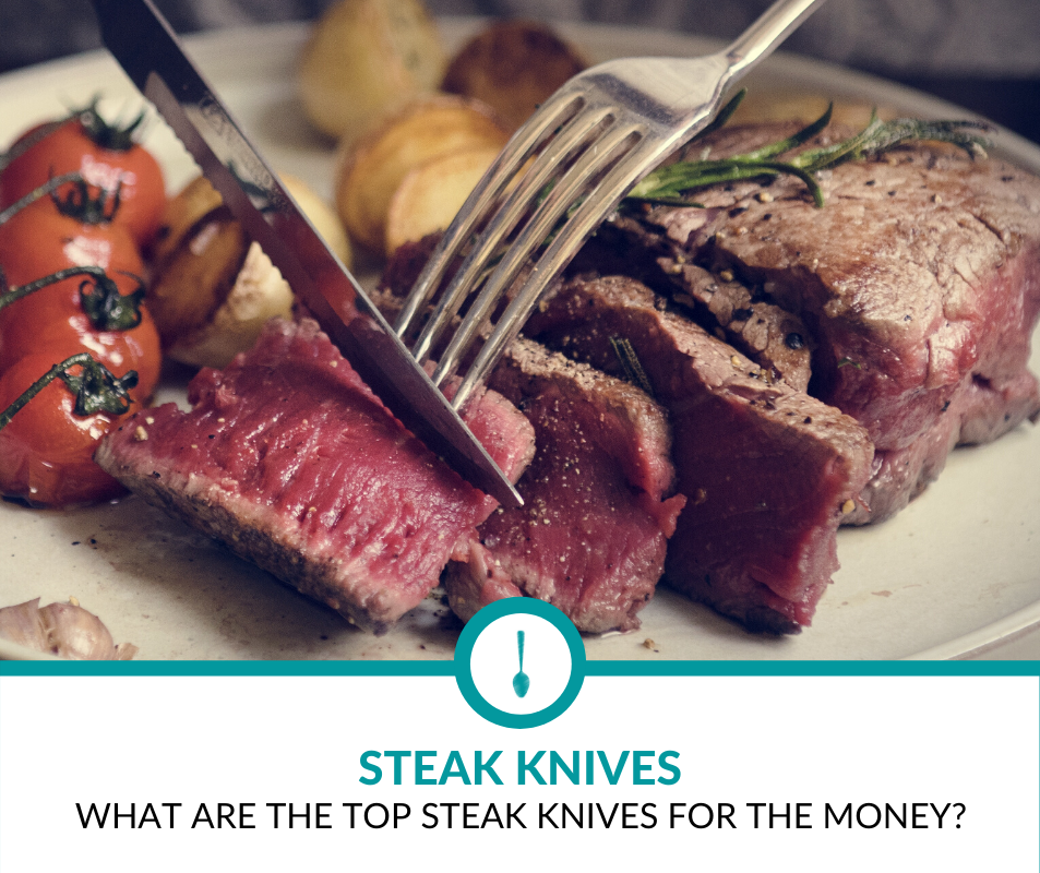 best steak knives for the money