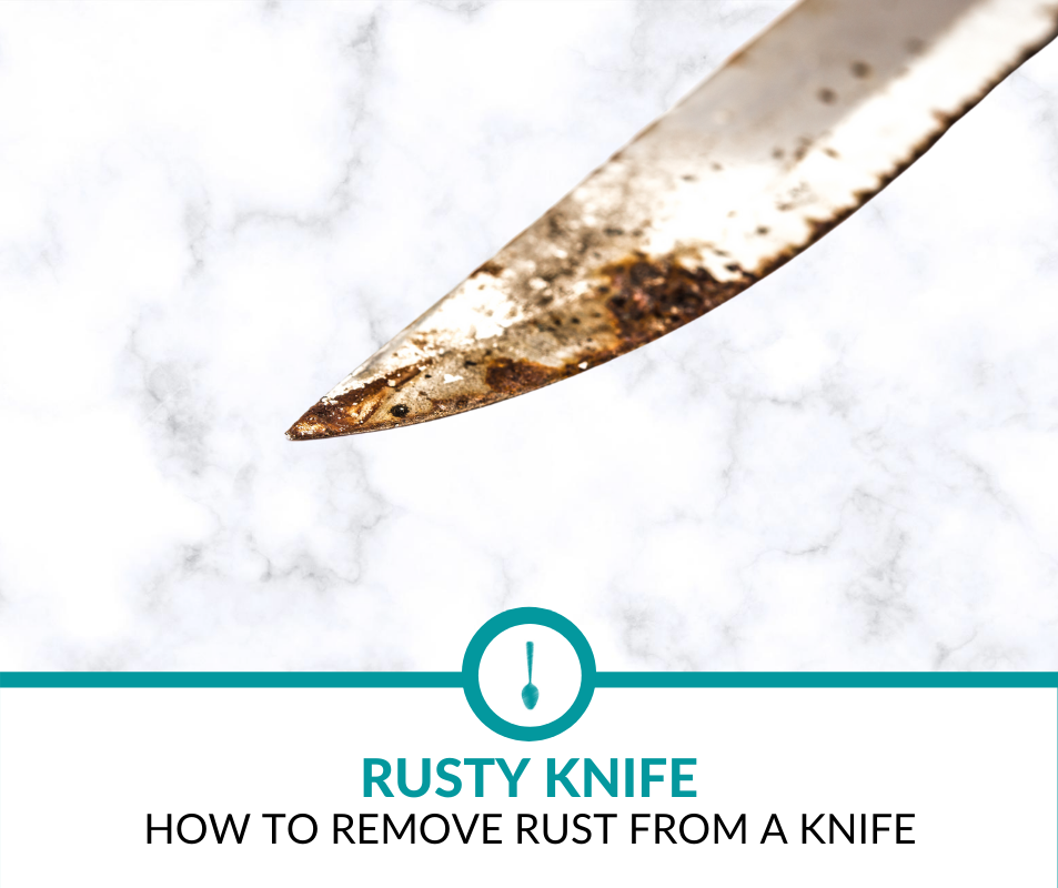 How to Remove Rust from Knife