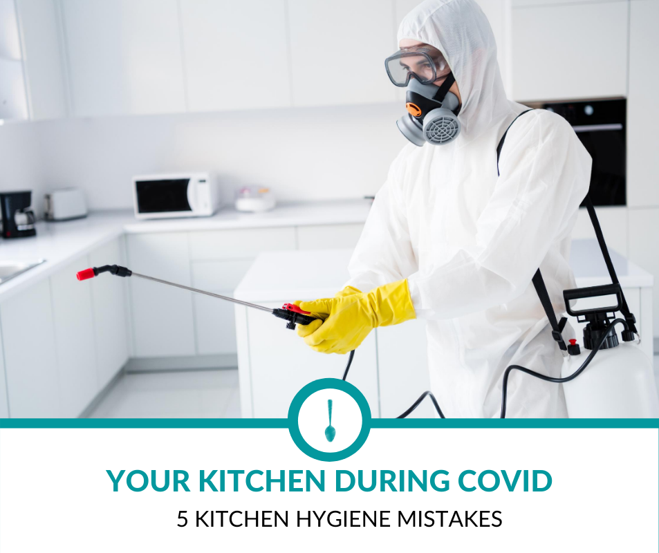 Kitchen Hygiene Mistakes during Covid