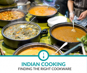 Best Cookware for Indian Cooking