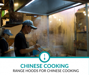 Best Range Hoods for Chinese Cooking