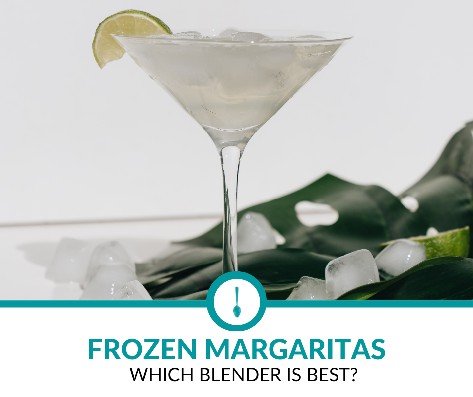 best blenders for frozen margaritas