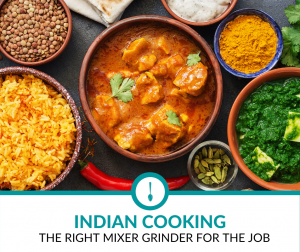Best Mixer Grinders for Indian Cooking