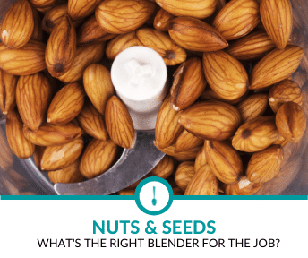 best blender for nuts & seeds